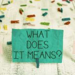 「どういう意味ですか?」の英語|カジュアルと丁寧な言い方9選